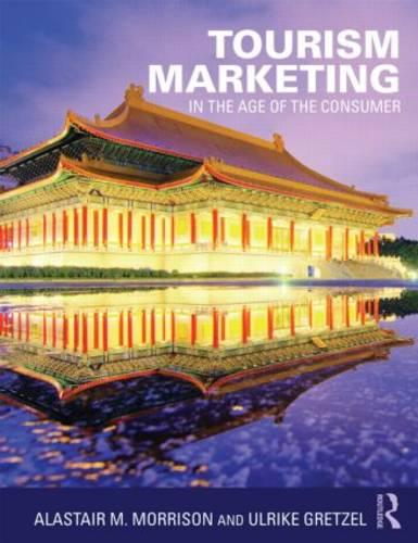Tourism Marketing: In the Age of the Consumer (Paperback)