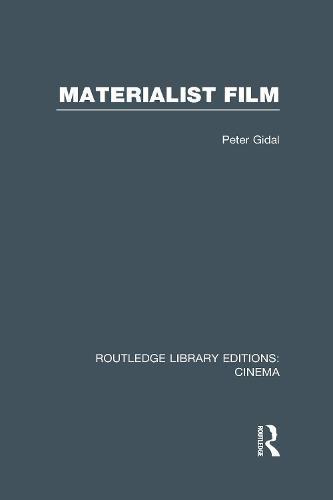 Materialist Film - Routledge Library Editions: Cinema (Hardback)