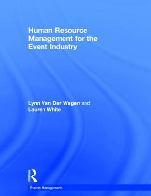 Human Resource Management for the Event Industry - Events Management (Hardback)