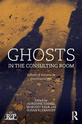 Ghosts in the Consulting Room: Echoes of Trauma in Psychoanalysis - Relational Perspectives Book Series (Paperback)
