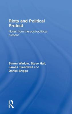 Riots and Political Protest (Hardback)