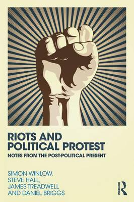Riots and Political Protest (Paperback)
