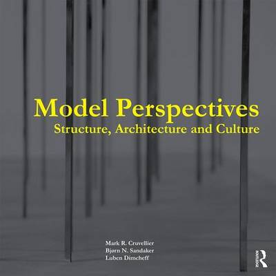 Model Perspectives: Structure, Architecture and Culture (Paperback)