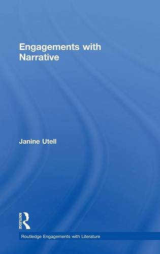 Engagements with Narrative - Routledge Engagements with Literature (Hardback)