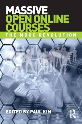 Massive Open Online Courses: The MOOC Revolution (Paperback)