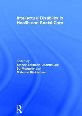 Intellectual Disability in Health and Social Care (Hardback)