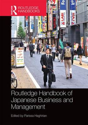 Routledge Handbook of Japanese Business and Management (Hardback)