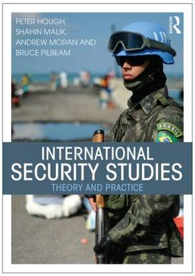 International Security Studies: Theory and Practice (Paperback)