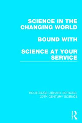 Routledge Library Editions: 20th Century Science - Routledge Library Editions: 20th Century Science (Hardback)