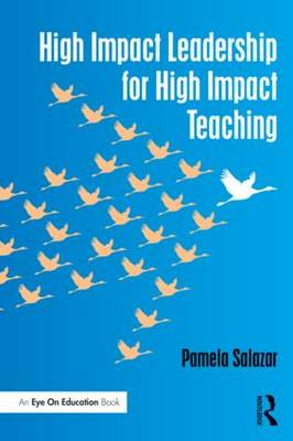 High Impact Leadership for High Impact Teaching (Paperback)