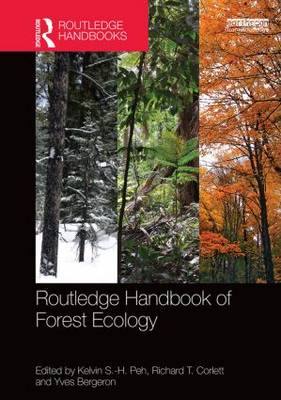 Routledge Handbook of Forest Ecology (Hardback)