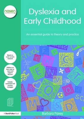 Dyslexia and Early Childhood: An essential guide to theory and practice - nasen spotlight (Paperback)