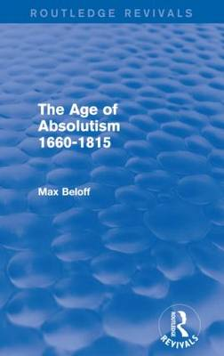 The Age of Absolutism 1660-1815 (Paperback)