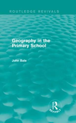 Geography in the Primary School (Hardback)