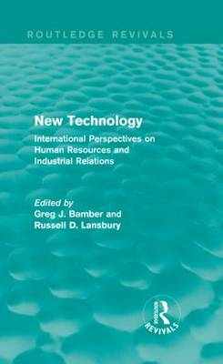 New Technology: International Perspectives on Human Resources and Industrial Relations - Routledge Revivals (Hardback)