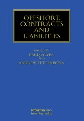 Offshore Contracts and Liabilities - Maritime and Transport Law Library (Hardback)