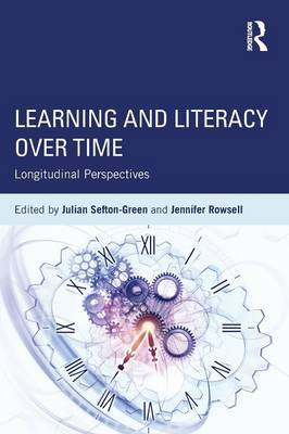 Learning and Literacy over Time: Longitudinal Perspectives (Paperback)