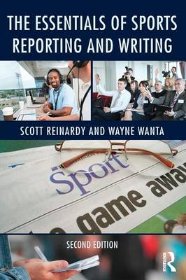 The Essentials of Sports Reporting and Writing (Paperback)