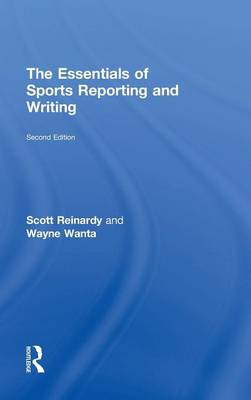 The Essentials of Sports Reporting and Writing (Hardback)