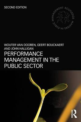 Performance Management in the Public Sector - Routledge Masters in Public Management (Paperback)