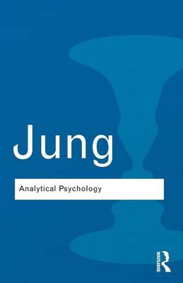 Analytical Psychology: Its Theory and Practice (Paperback)