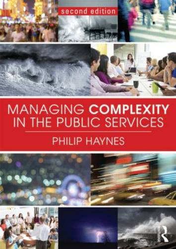 Managing Complexity in the Public Services (Paperback)