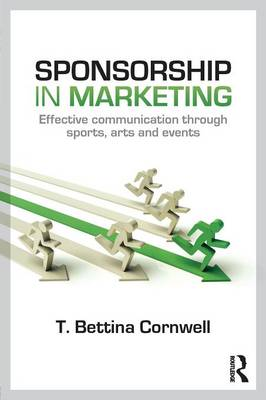 Sponsorship in Marketing: Effective Communication through Sports, Arts and Events (Paperback)