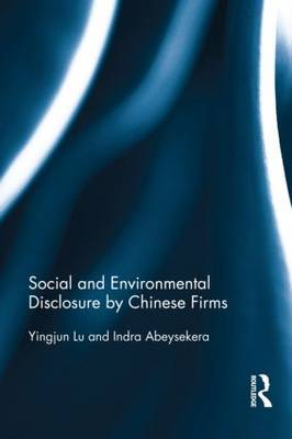 Social and Environmental Disclosure by Chinese Firms (Hardback)