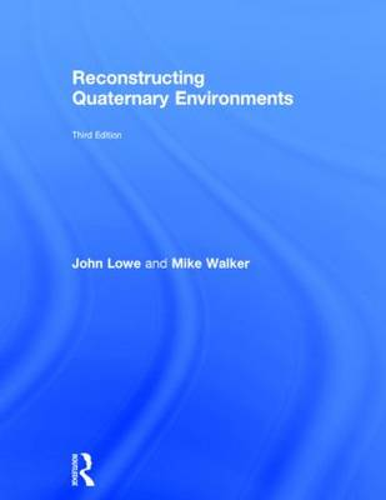 Reconstructing Quaternary Environments (Hardback)