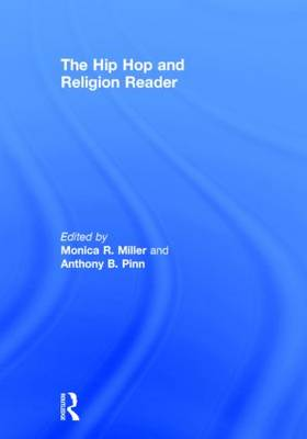 The Hip Hop and Religion Reader (Hardback)