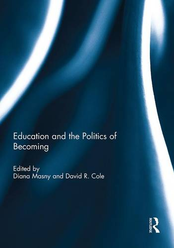 Education and the Politics of Becoming (Hardback)