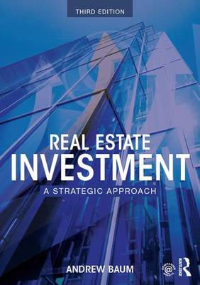 Real Estate Investment: A Strategic Approach (Hardback)