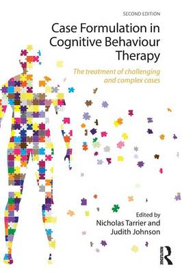 Case Formulation in Cognitive Behaviour Therapy: The Treatment of Challenging and Complex Cases (Paperback)