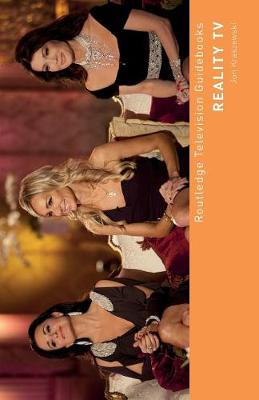 Reality TV - Routledge Television Guidebooks (Paperback)