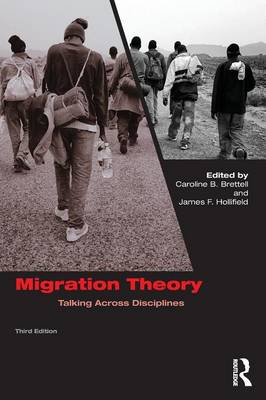 Migration Theory: Talking across Disciplines (Paperback)
