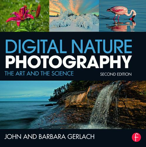 Digital Nature Photography: The Art and the Science (Paperback)