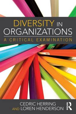 Diversity in Organizations: A Critical Examination (Paperback)