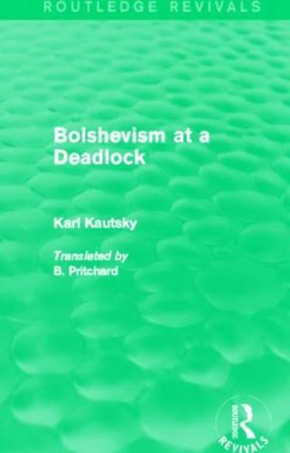 Bolshevism at a Deadlock - Routledge Revivals (Hardback)