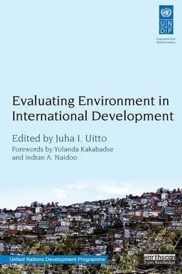 Evaluating Environment in International Development (Paperback)