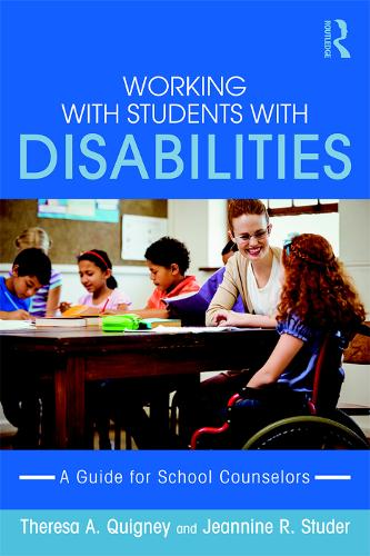 Working with Students with Disabilities: A Guide for Professional School Counselors (Paperback)