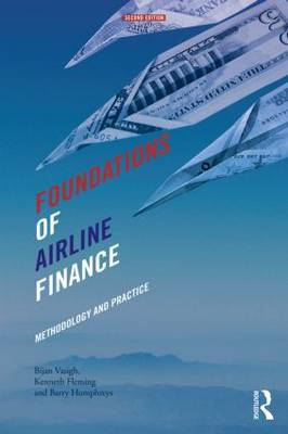 Foundations of Airline Finance: Methodology and Practice (Paperback)
