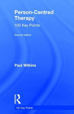 Person-Centred Therapy: 100 Key Points - 100 Key Points (Hardback)