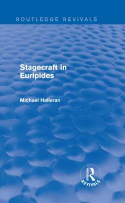 Stagecraft in Euripides (Hardback)