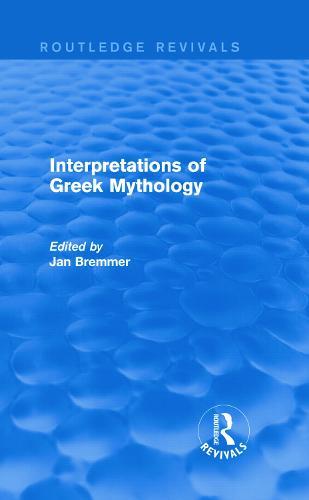 Interpretations of Greek Mythology - Routledge Revivals (Hardback)