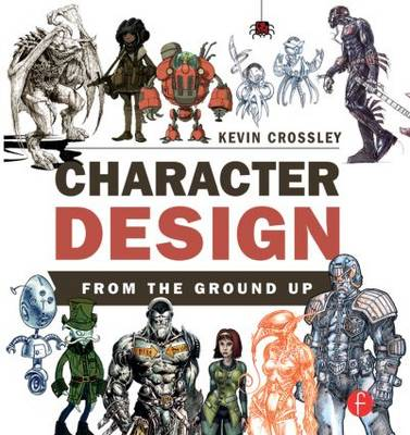 Cover of the book, Character Design from the Ground Up.