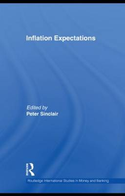 Inflation Expectations - Routledge International Studies in Money and Banking 56 (Paperback)