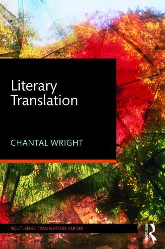 Literary Translation - Routledge Translation Guides (Paperback)