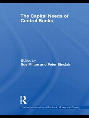 The Capital Needs of Central Banks (Paperback)