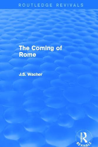 The Coming of Rome (Hardback)