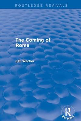 The Coming of Rome (Paperback)